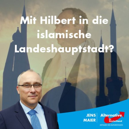 Jens Maier: Mit Hilbert in die islamische Landeshauptstadt?