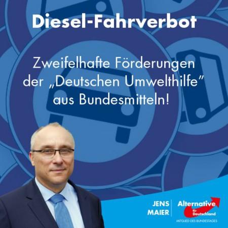 Jens Maier: Zweifelhafte Förderungen der Deutschen Umwelthilfe aus Bundesmitteln