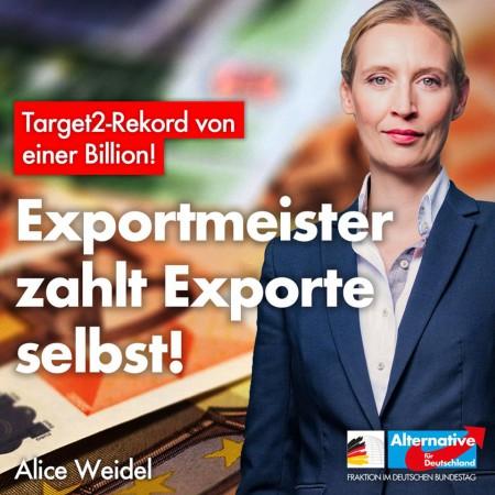 Alice Weidel: Target2-Rekord von einer Billion – Exportmeister zahlt Exporte selbst