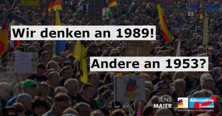 Jens Maier: Angst vor einem neuen 17. Juni 1953?