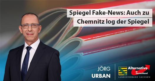 20181221 Jörg Urban Erfundene Lügengeschichte zu Chemnitz im Spiegel