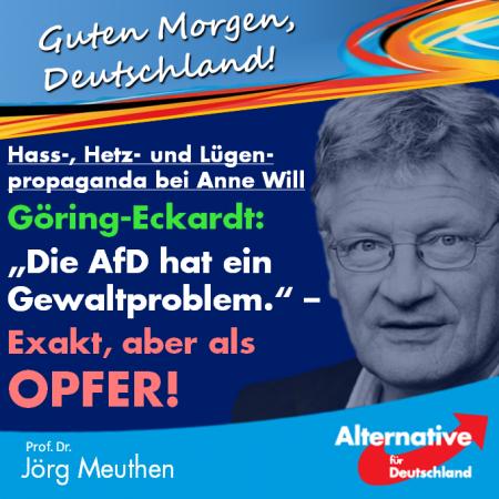 Jörg Meuthen: Hass-, Hetz- und Lügenpropaganda bei Anne Will