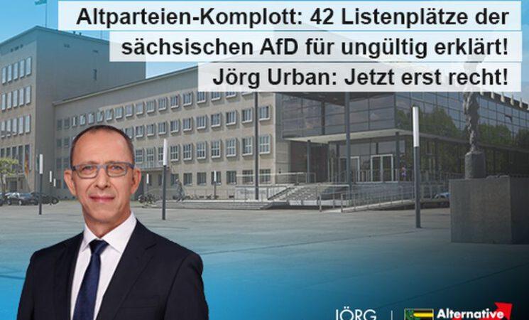 Altparteien-Komplott: 42 Listenplätze der sächsischen AfD für ungültig erklärt
