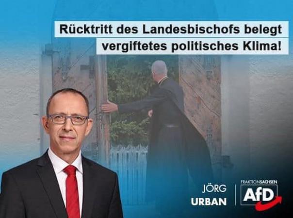Jörg Urban: Rücktritt des Landesbischofs belegt politisch vergiftetes Klima!
