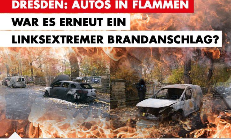 Autos in Flammen - war es erneut ein linksextremer Anschlag?
