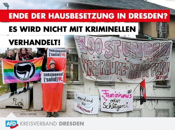 Ende der Hausbesetzung in Dresden - Hausbesetzer sind Kriminelle, keine Aktivisten