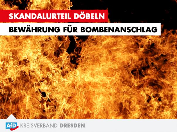 Skandalurteil Döbeln - Bewährung für Bombenanschlag
