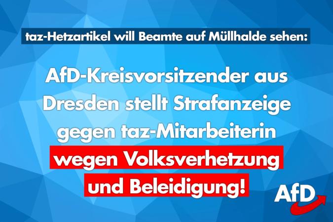 AfD Kreisvorsitzender aus Dresden stellt Strafanzeige gegen taz-Mitarbeiterin