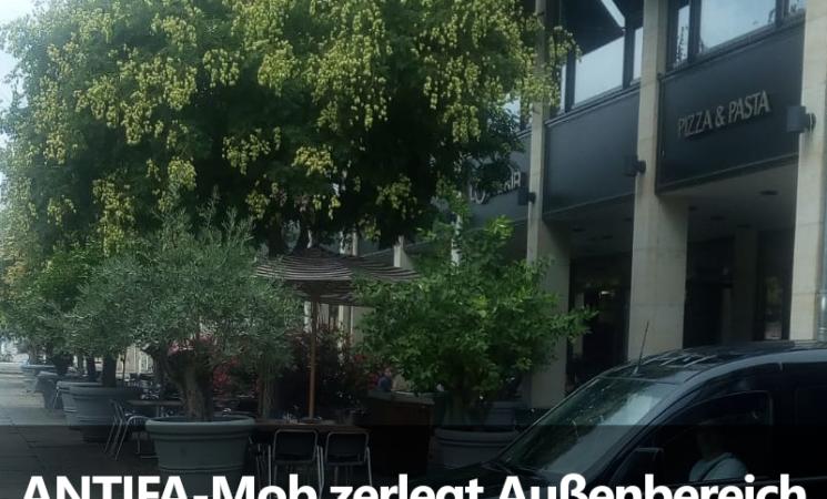 ANTIFA-Mob zerlegt Außenbereich eines italienischen Restaurants