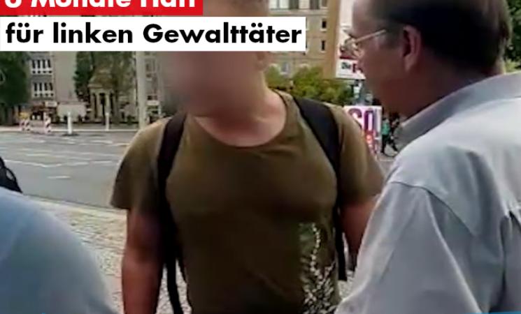 6 Monate Haft für linken Gewalttäter